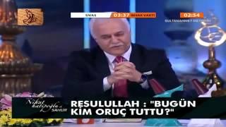 Nihat Hatipoğlu - Hz. Ebu Bekir - Sahur - 29 Temmuz 2013