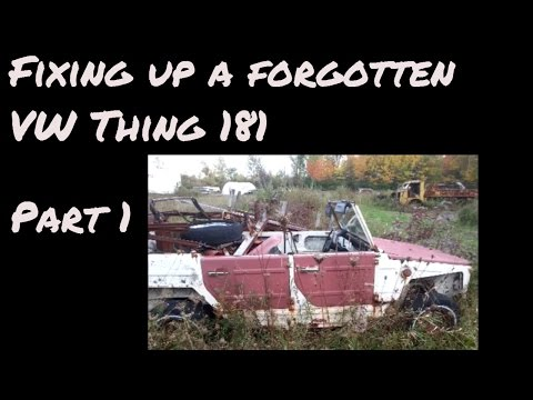 How to rebuild a Volkswagen VW 181 Thing Pt 1