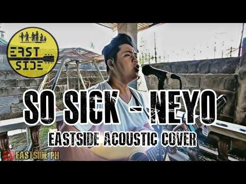 So Sick (Ne-Yo) - Eastside Cover