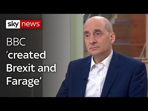 Lord Adonis: 'BBC created Brexit and Farage'