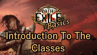 Path Of Exile Basics 101 Choosing A Class - Introductory Guide For New Players