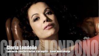 Gloria Londoño - Canción de cuna para dormir a un negrito - Xavier Montsalvatge
