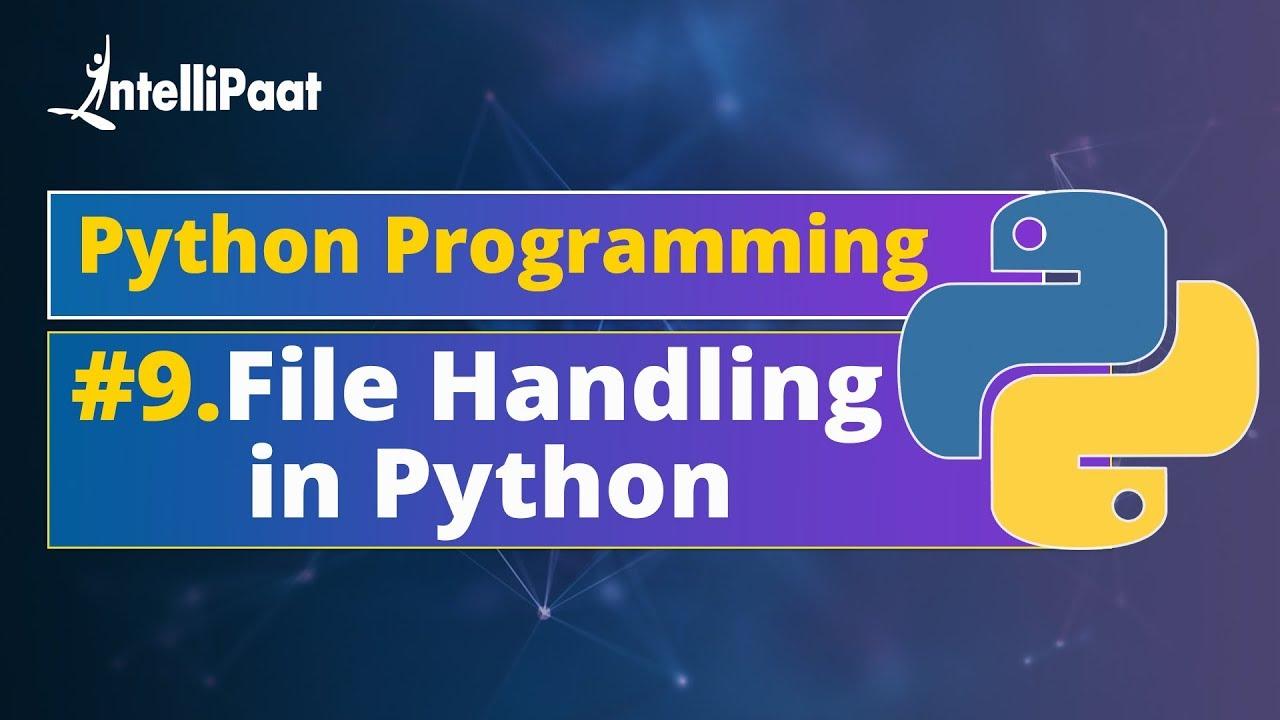 Python File Handling - Intellipaat Blog