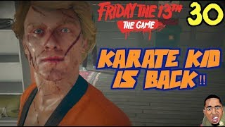 KARATE MANS NOT HOT!! Friday the 13th Gameplay #30