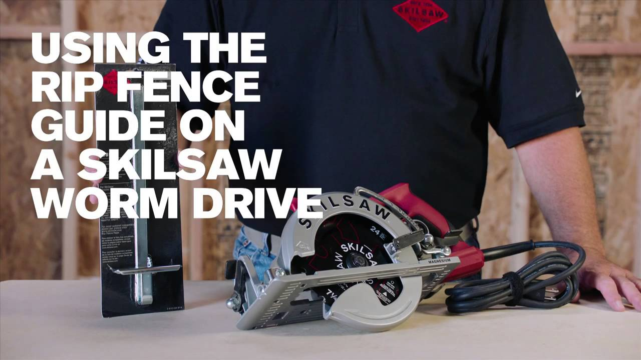 skilsaw worm drive circular saw tips using rip fence guide