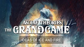 Download ASOIAF Theories: The Grand Game | Understanding the Birth of Dragons II Mp3 and Videos
