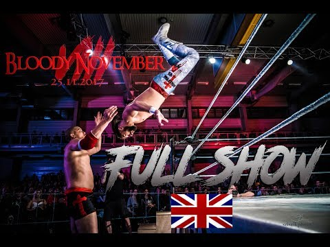 HCW: Bloody November VIII [2017 FULL SHOW] English commentary