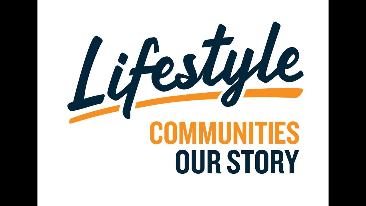 The Lifestyle Communities Story Youtube