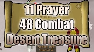 11 Prayer, 48 Combat - Desert Treasure Completed! - Runescape 2007