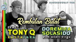 Download Mp3 Rembulan Bulat - Doremifasolasido Feat Tony Q Rastafara & Andri Virgo
