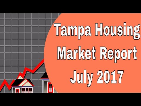 Tampa Housing Market Report for July 2017 - From Tampa Realtor Lance Mohr
