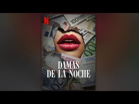 Damas de la noche  Tráiler (Netflix) 2020