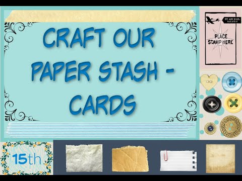 Craft Our Paper Stash   February Cards