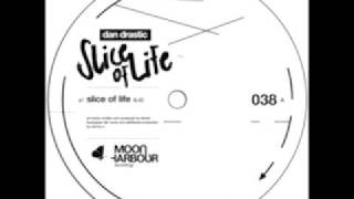 Dan Drastic - Slice of Life