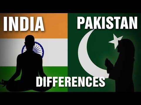 The Differences Between India & Pakistan
