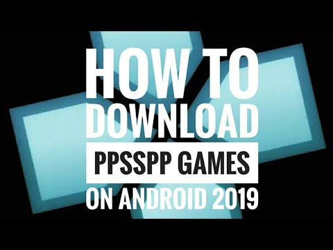 How To Download PPSSPP Games On Android 2019