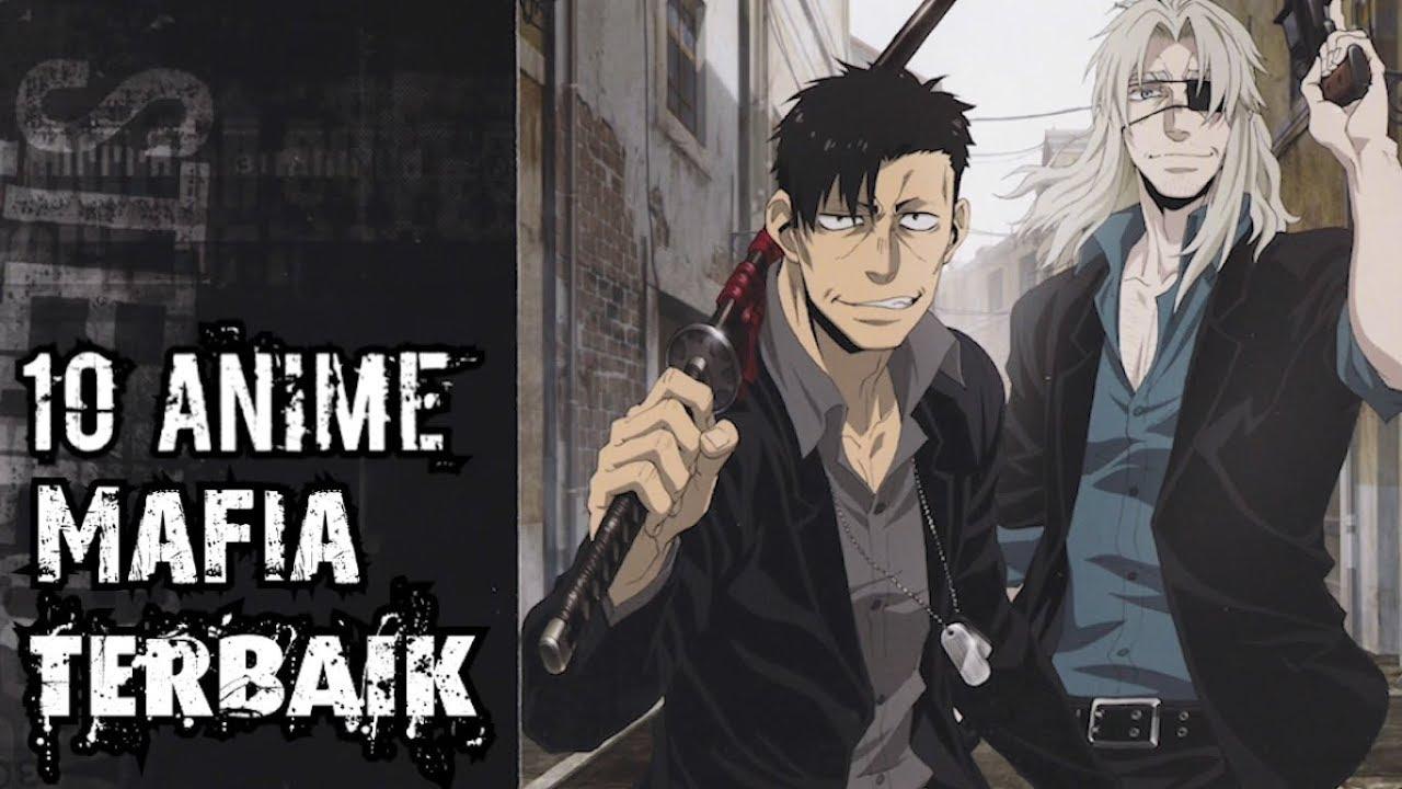 Anime Mafia Terbaik - YouTube