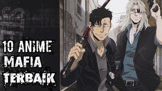 Anime Mafia Terbaik