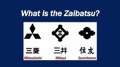 What is the Zaibatsu?