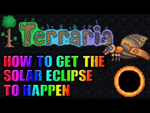Terraria   How to get a Solar Eclipse to happen