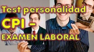 CPI TEST DE PERSONALIDAD REVELADO examen laboral psicometrico