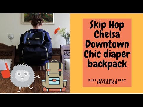 Does it worth your money? / Skip Hop Chelsea Downtown Chic Diaper Backpack