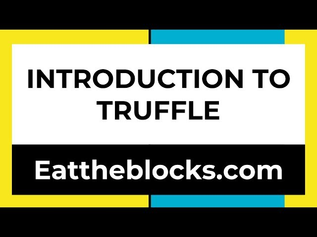 Introduction To Truffle | Ep5