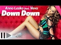 Anna Lesko feat Vova - Down Down (Habibi) (Official Video)