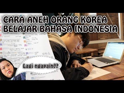 CARA ANEH ORANG KOREA BELAJAR BAHASA INDONESIA