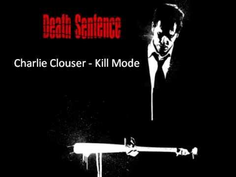 Charlie Clouser - Kill Mode (Death Sentence)