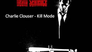 Charlie Clouser - Kill Mode (Death Sentence)