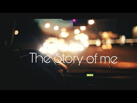 The Story of me  ( Application Video essay )