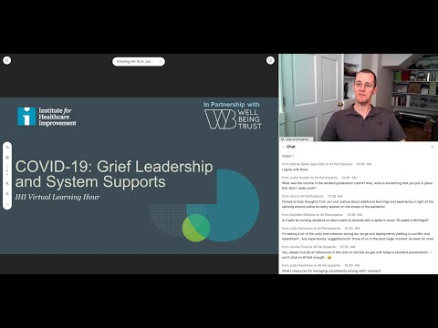 IHI Virtual Learning Hour Special Series: COVID-19: Grief Leadership And System Supports