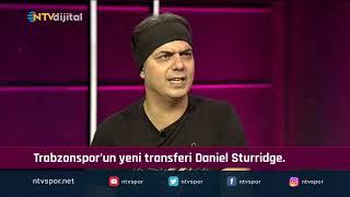 ''Sturridge sakatlanmazsa çok iş yapar'' (Futbol Net 22 Ağustos 2019)