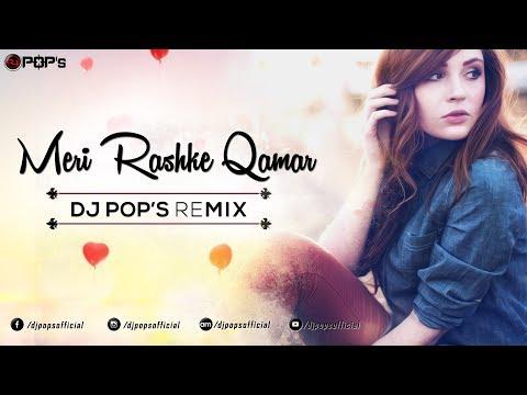 Mere Rashke Qamar I Haseeb Mubashir I Dj Pop's Remix