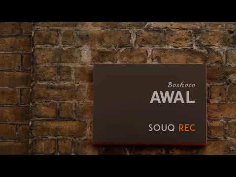 Boshoco - Awal (Original Mix) [Souq Records]