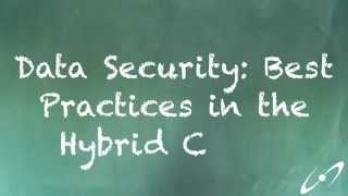 Data Security: Best Practices in the Hybrid Cloud | Webinar Announcement