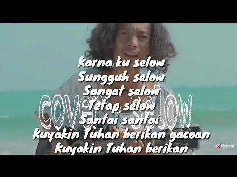 Selow - Cover By Wahyu (full Lirik)