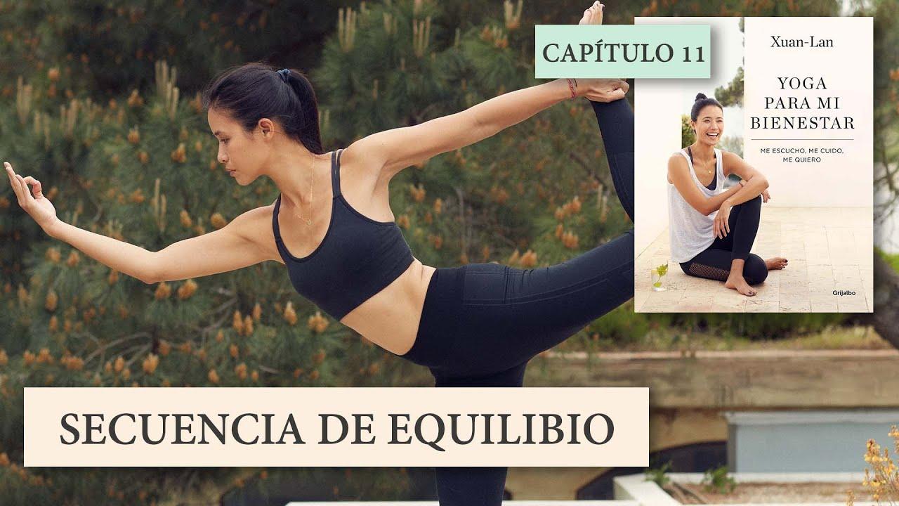 Yoga Para Mi Bienestar   Práctica 11: Secuencia de Equilibrio