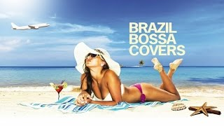 The Best Bossa Nova Brazil Hits | 1 Hour Non Stop Brazilian Lounge Music