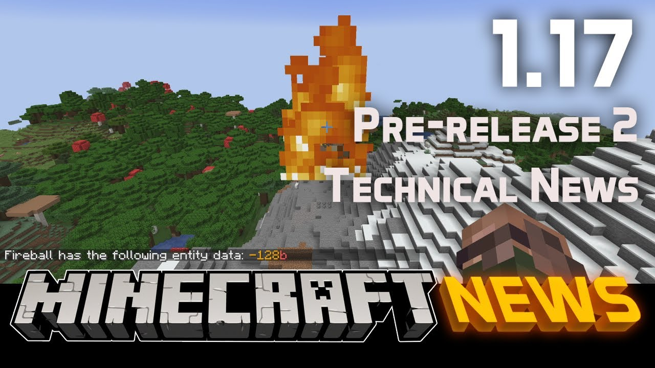 Technical News in Minecraft 1.17 Pre-release 2