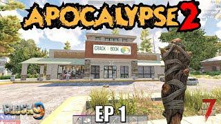 7 Days To Die - Apocalypse2 EP1 (Alpha 19)