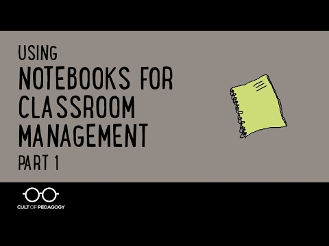 Using Notebooks for Classroom Management, Part 1