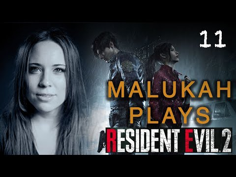 Malukah Plays Resident Evil 2 - Ep. 11