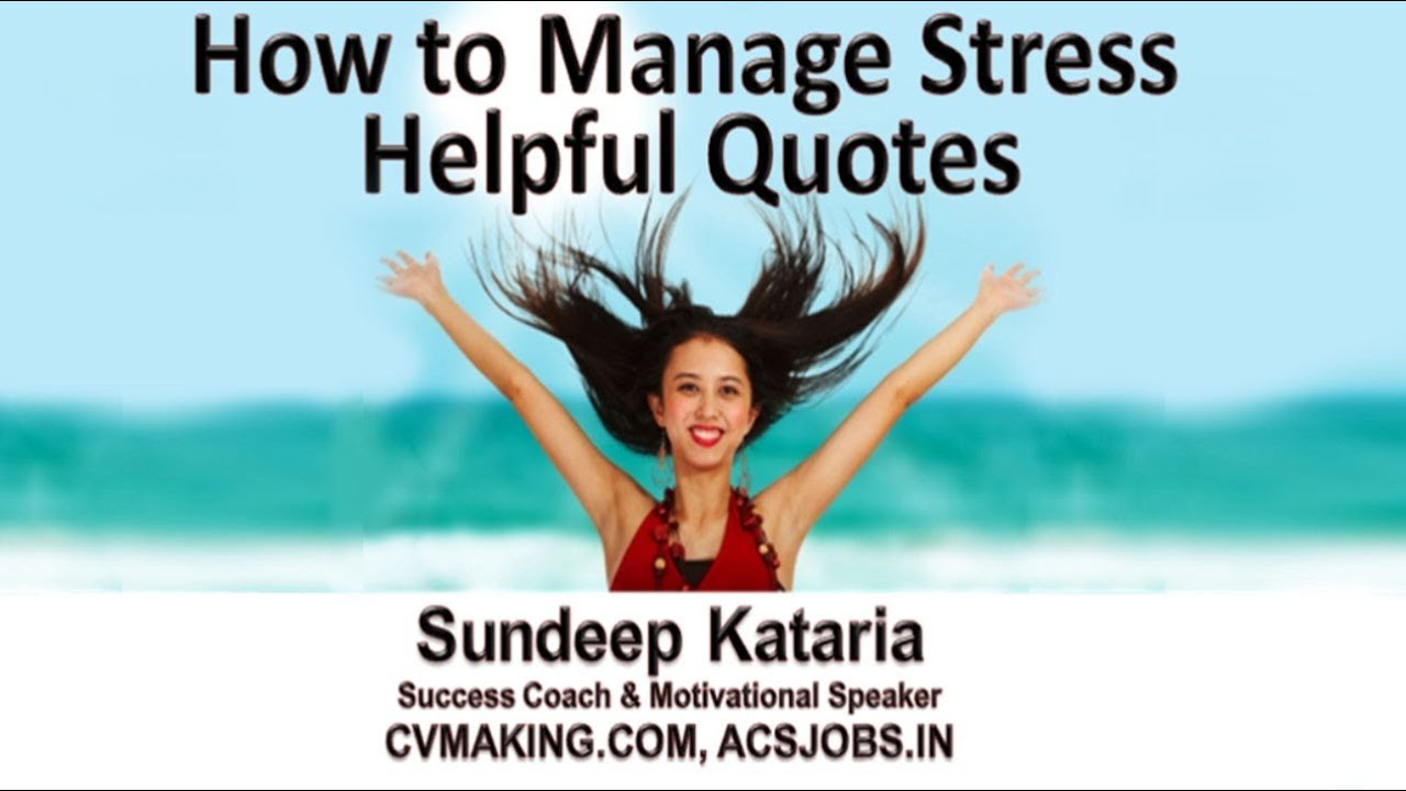Helpful Quotes | How To Manage Stress Helpful Quotes Youtube