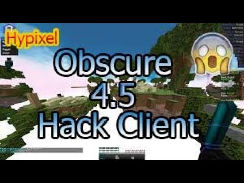 Obscure 4.5 HACK CLIENT!