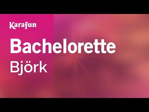 Karaoke Bachelorette - Björk *