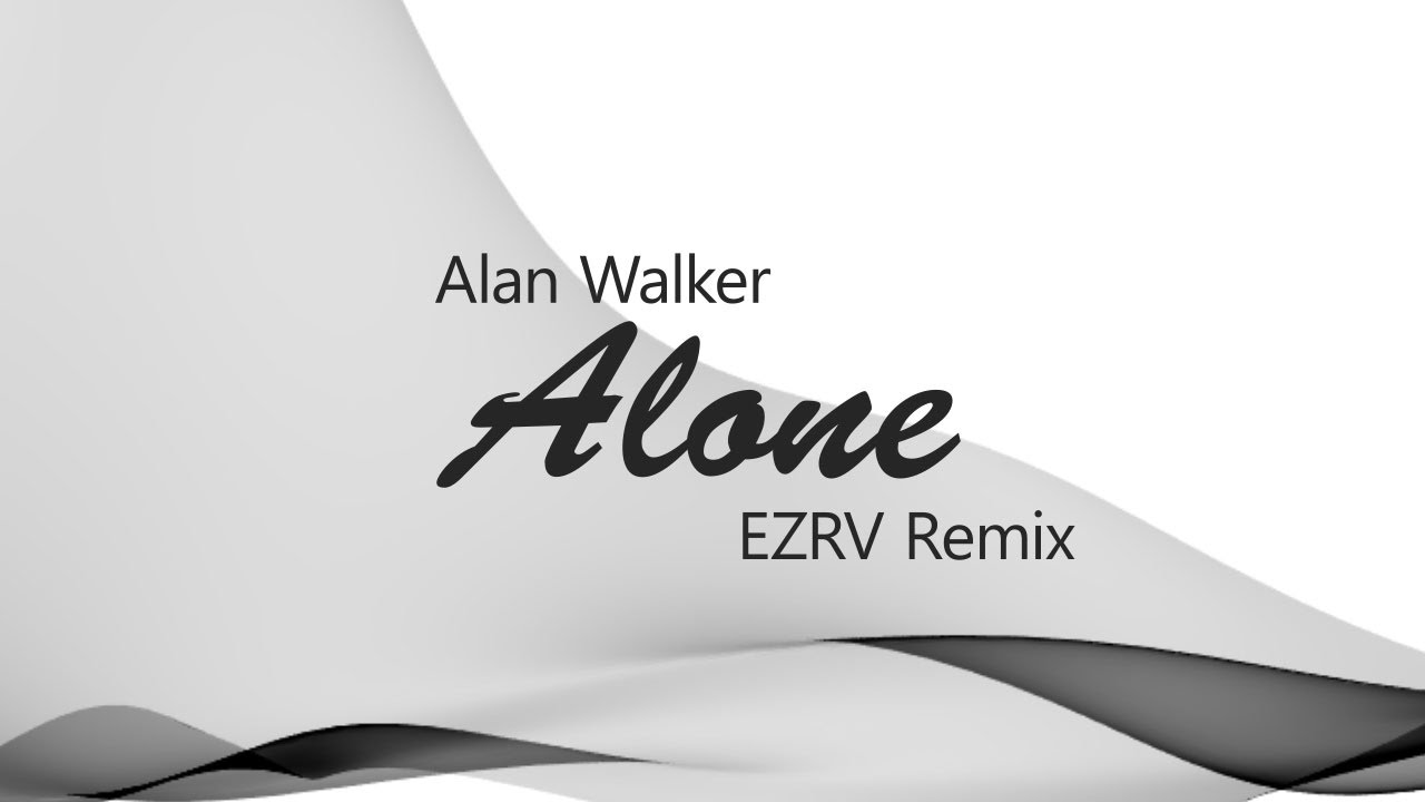 Download Alan Walker - Alone (EZRV Remix)