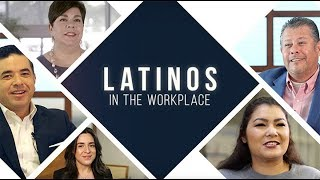 Latinos in the Workplace