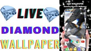 🔥🔥 Live Diamond Wallpaper 🔥🔥2021 | Live Wallpaper 4k 2021 | Deepanshu3132 | screenshot 4